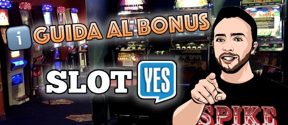 guida-bonus-slot-yes