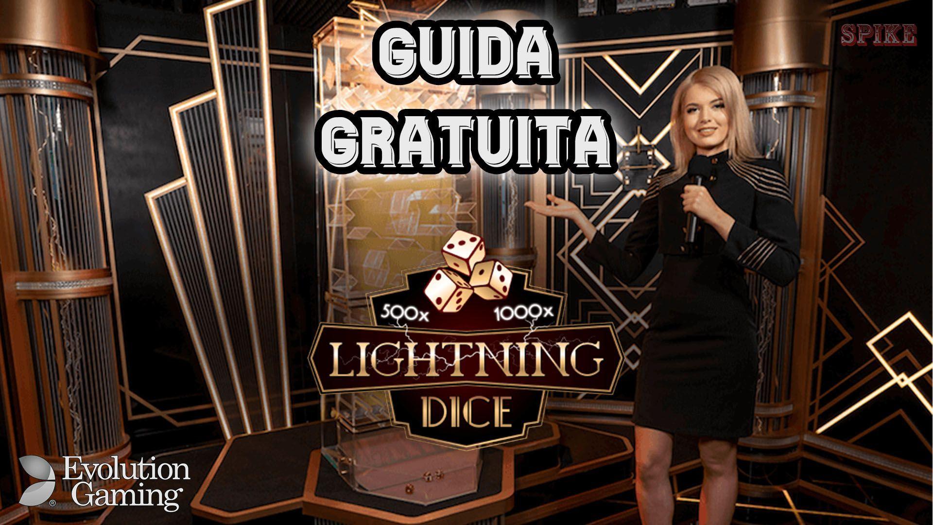 Lightning Dice Evolution Gaming Guida Gratis